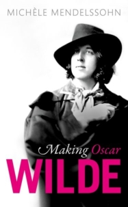 Making Oscar Wilde