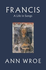 Francis A Life in Songs